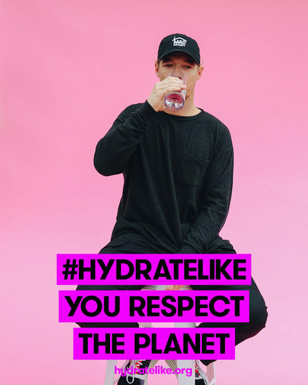 Hydrate Like Diplo
